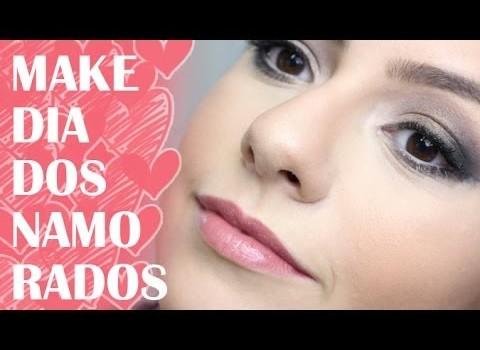 Dica de Maquiagem para Dia dos Namorados