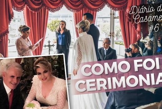 COMO FOI O CERIMONIAL – DIÁRIO DO CASAMENTO #6 POR ALICE SALAZAR