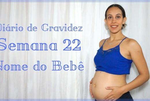 Diário de Gravidez: Mês 5 – Semana 22 – Escolhemos o Nome do Bebê – Juliana Santos