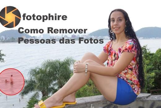 Editor de Fotos – Como Remover objetos de Fotos – FotoPhire