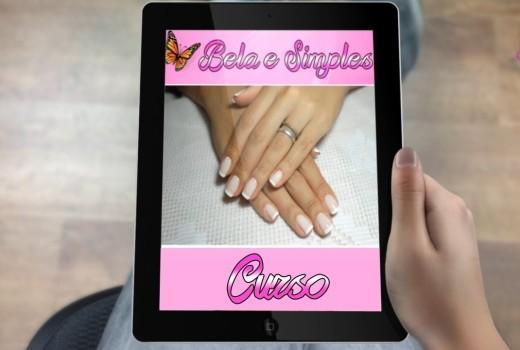 Lançamento Curso Manicure e Unhas Decoradas Online – Bela e Simples